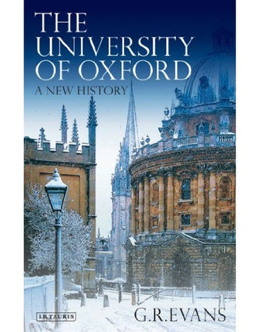 "A copy of the well written book ""The University of Oxford: A New History"