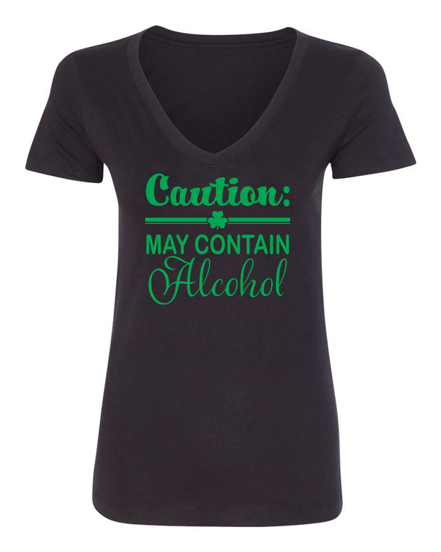 "Ladies ""Caution: May Contain Alcohol"" St. Paddy's Day Poly/Cotton Ideal V-Neck Tee"
