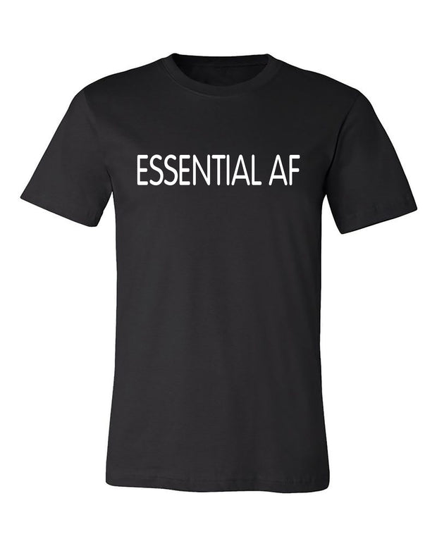 "Adult ""Essential AF"" Jersey Cotton Short Sleeve Tee"