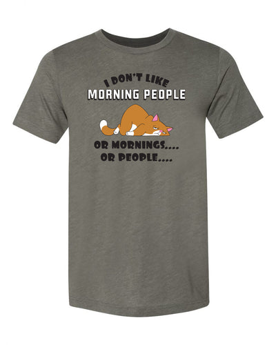 "Adult ""I Don't Like Morning People Or Mornings Or People"" with Cat Triblend Short Sleeve Tee"