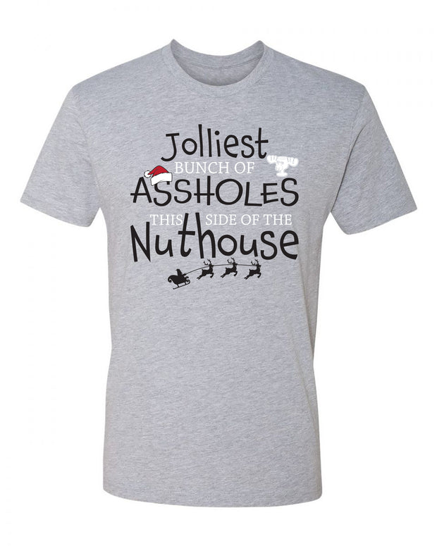 "Adult ""Jolliest Bunch of Assholes This Side of the Nuthouse"" Jersey Cotton Short Sleeve Tee"