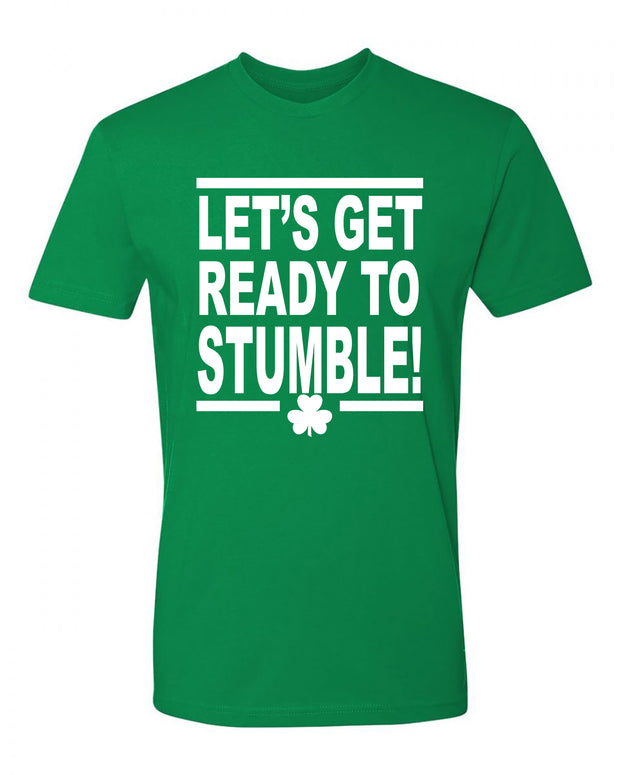 "Adult ""Let's Get Ready To Stumble"" St. Paddy's Day Jersey Cotton Short Sleeve Tee"