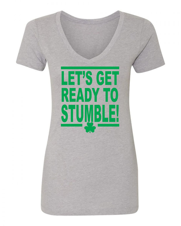 "Ladies ""Let's Get Ready To Stumble"" St. Paddy's Day Poly/Cotton Ideal V-Neck Tee"