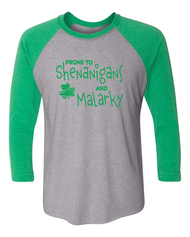 "Adult ""Prone To Shenanigans And Malarky"" 3/4 Length Triblend Baseball Tee"