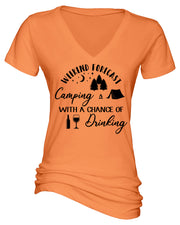"Ladies ""Weekend Forecast - Camping With A Chance Of Drinking"" Essential V-Neck Short Sleeve Tee"