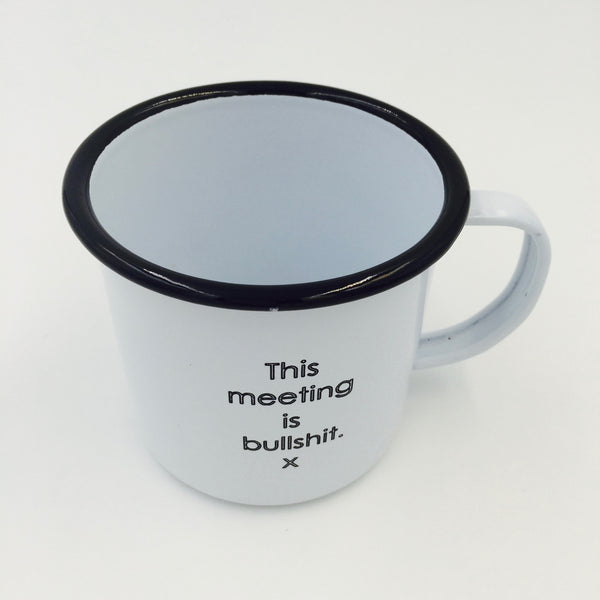 Mug - Enamel - This Meeting Is Bullshit