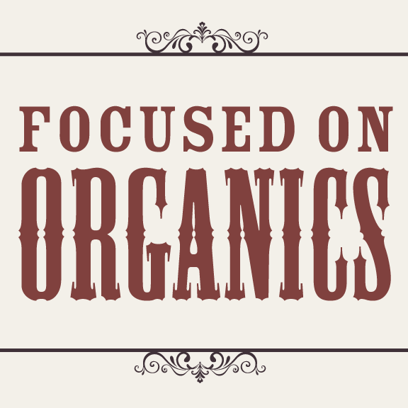 Focused on organics