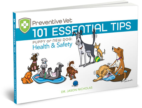 101 Essential Tips — Puppy or New Dog — Health and Safety