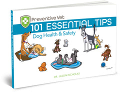 101 Essential Tips – Dog Health & Safety (Edition 3)