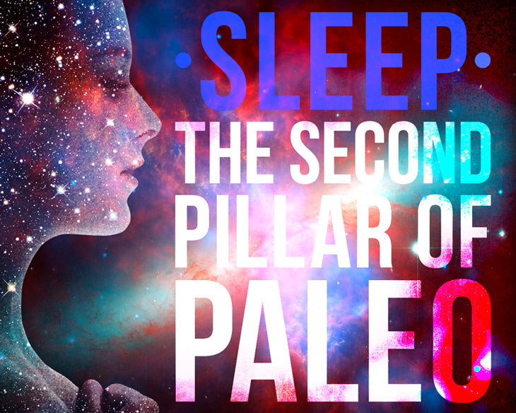 Second Pillar of Paleo: Sleep