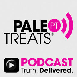 Paleo Treats® Podcast
