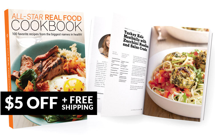 All-Star Real Food Cookbook: 100 recipes from the biggest names in health!