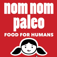 NOM NOM PALEO: FOOD FOR HUMANS BOOK REVIEW