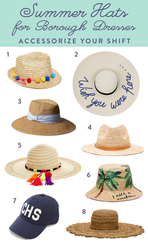Summer Hats for Borough Dresses I Borough Charleston Shift Dresses I Southern Prints