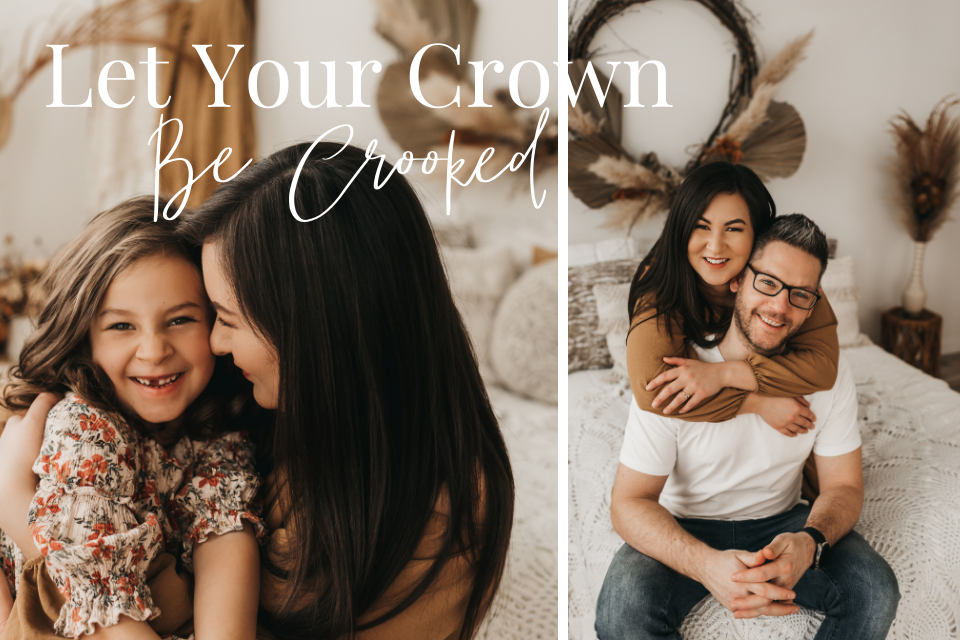 let your crown be crooked