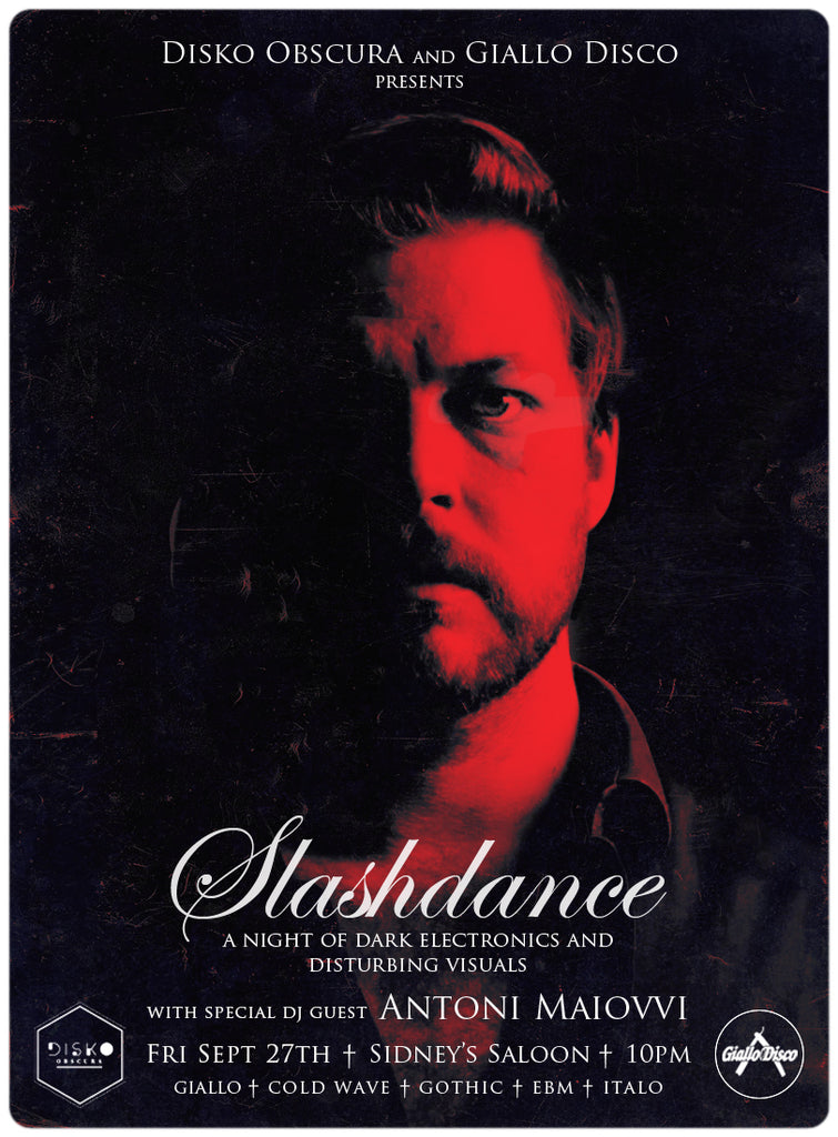 SLASHDANCE - 10YR Anniversary Party w/ Antoni Maiovvi