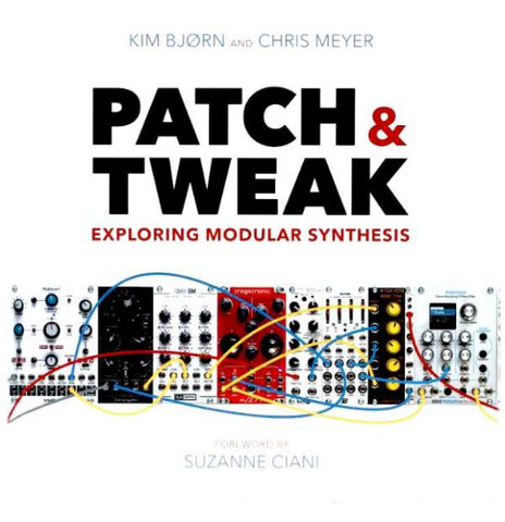 Patch & Tweak by Kim Bjorn and Chris Meyer