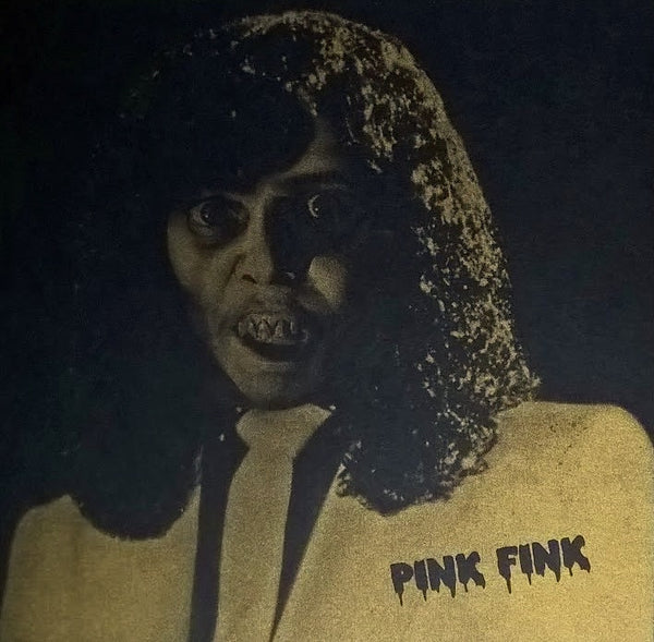 "Pink Fink - Frightened Love 7"" /// DSK 007"