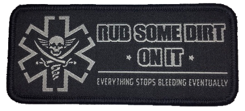 """Rub Some Dirt On It Version 2""  Embroidered Morale Patch - F-Bomb Morale Gear"