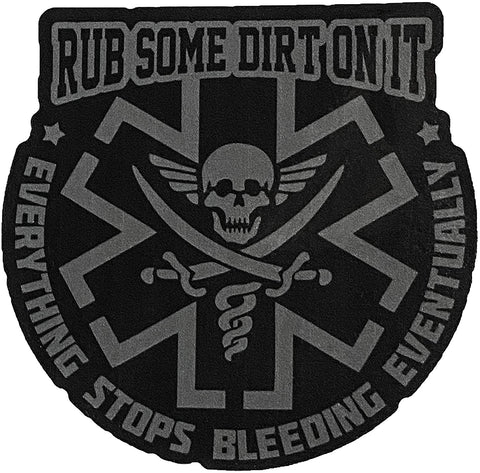 """Rub Some Dirt On It"" Vinyl Sticker"