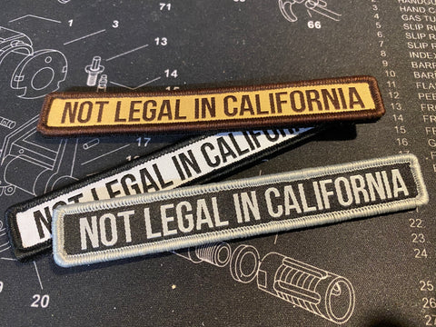 Not Legal In California - Woven Morale Patch