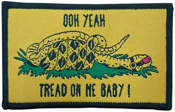 """Ooh Yeah, Tread On Me Baby"" Embroidered Morale Patch"