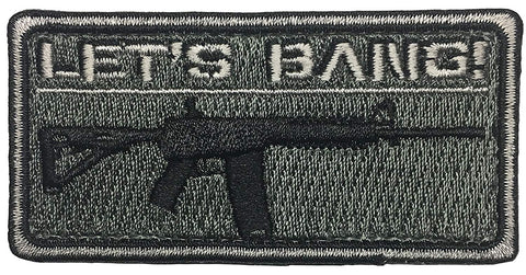"""Lets Bang"" Embroidered Morale Patch - F-Bomb Morale Gear"