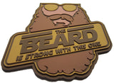 """The Beard Is Strong"" PVC Morale Patch - F-Bomb Morale Gear"