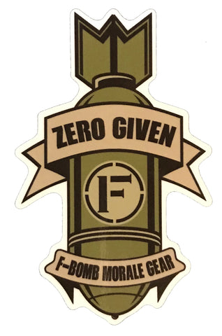 """Zero Given"" Vinyl Sticker - F-Bomb Morale Gear"