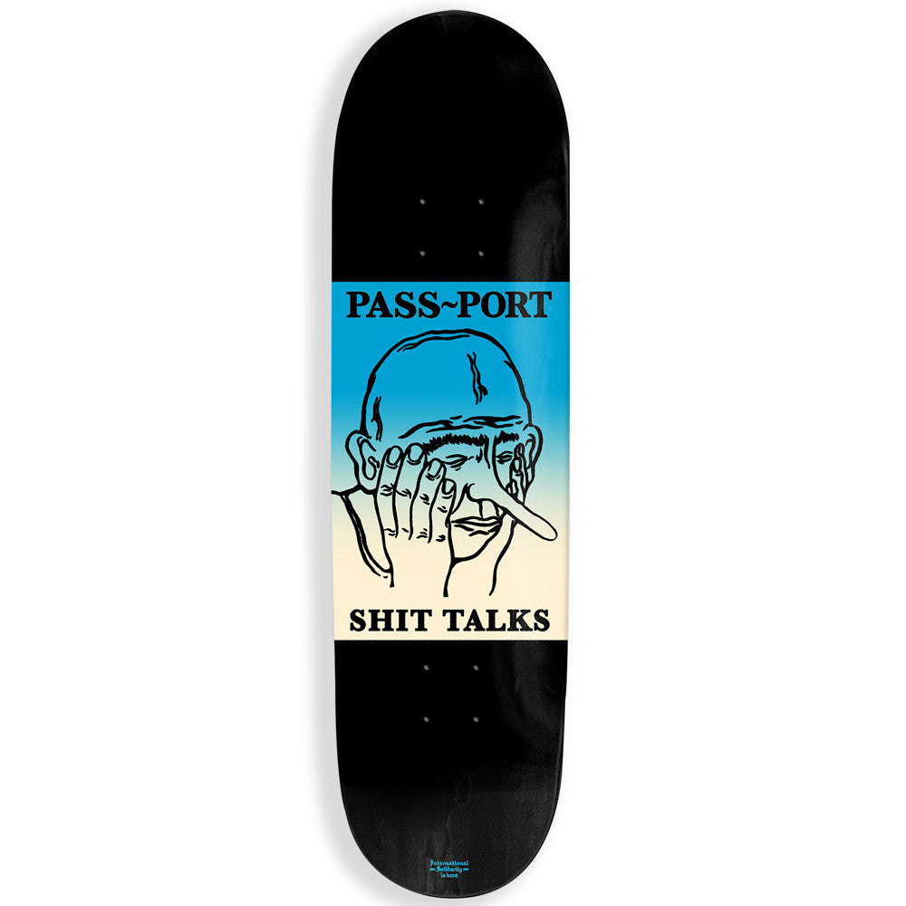 "PassPort ""Shit Talks"" Skateboard Deck"