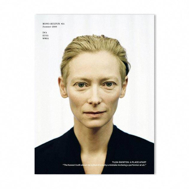 Mono.kultur Issue 21, Tilda Swinton: A Place Apart