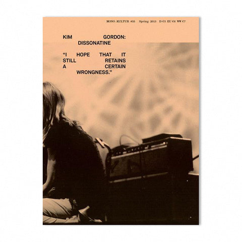 Mono.kultur Issue 33, Kim Gordon: Dissonatine (With Poster)