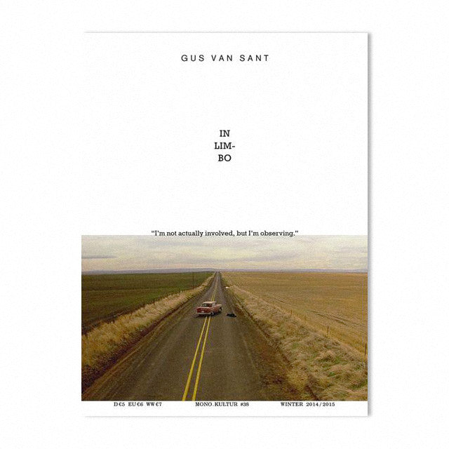 Mono.kultur Issue 38, Gus Van Sant: In Limbo