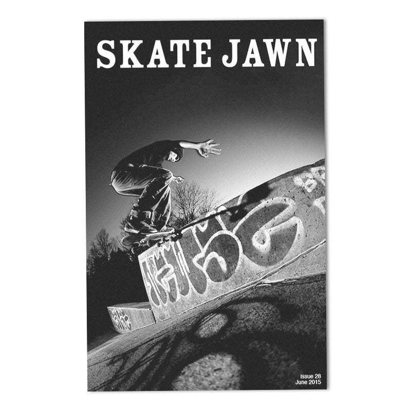 Skate Jawn Zine Issue 28