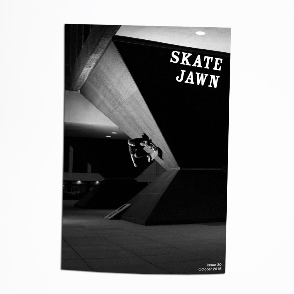 Skate Jawn Zine Issue 30