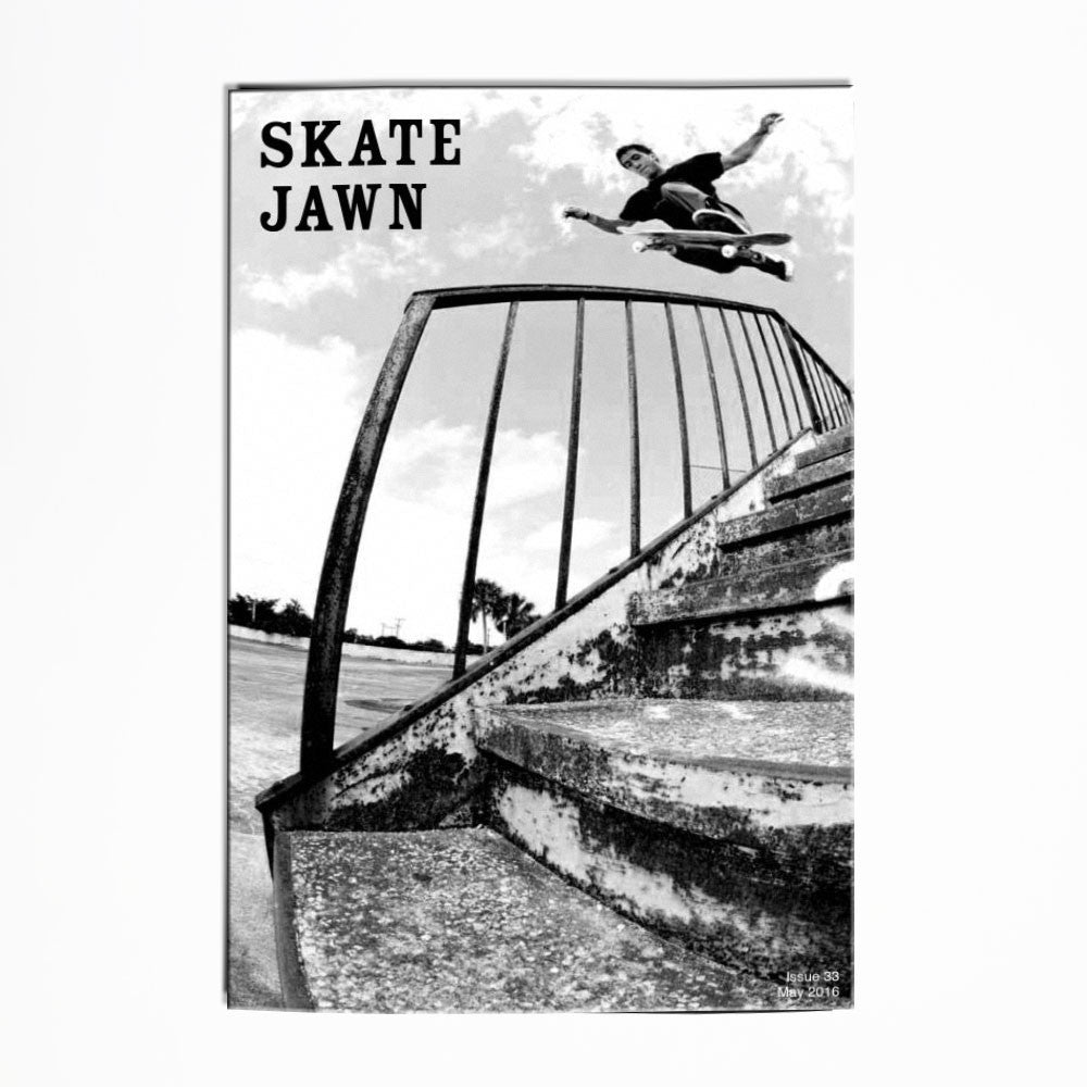 Skate Jawn Zine Issue 33