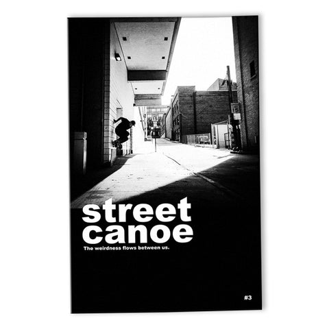 Street Canoe Magazine Issue 3