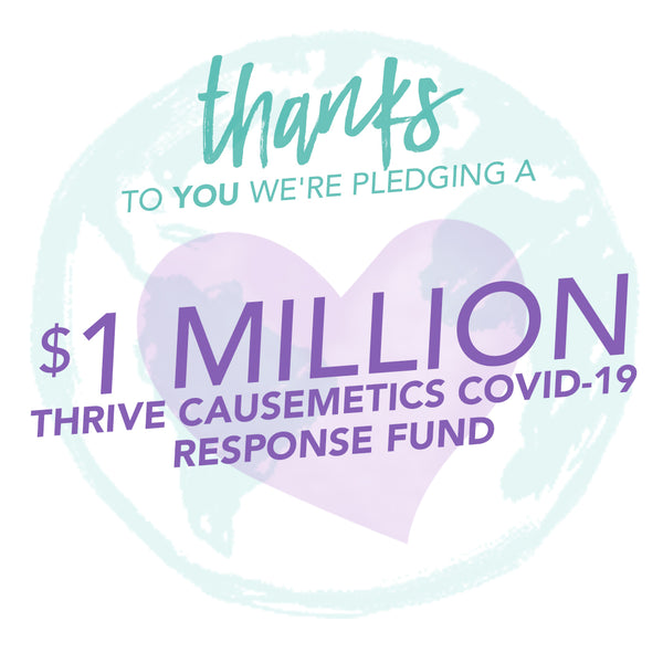 thrive causemetics covid-19 response fund