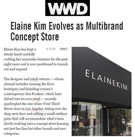 WWD article of June 2017 titled: Elaine Kim Evolves as Multibrand Concept Store