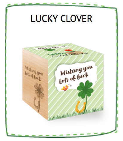Feel Green Lucky Clover- WISHING YOU LOTS OF LUCKS