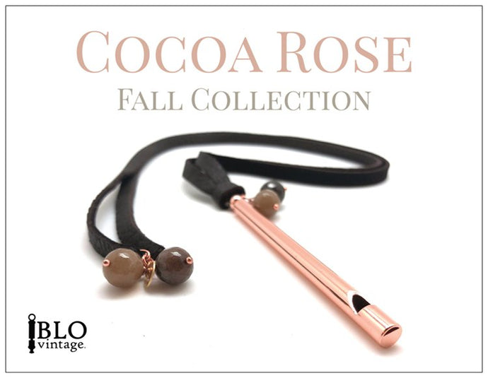 Introducing COCOA ROSE - Fall 2018