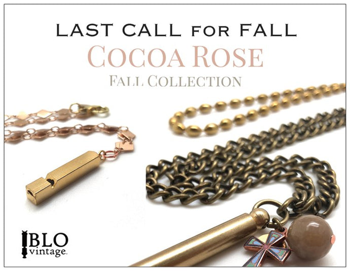 LAST CALL for FALL