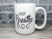 just breathe coffee mug for yoga lovers
