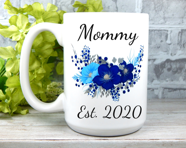 Mommy Est 2020 Mug - New Mother Gift - First Time Mom Mug - New Baby Boy Gift for Mama