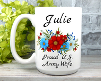 Personalized Army Mug - Army Wife Gifts - Military Mugs for Wives