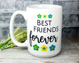 Best Friend Coffee Mug - Inspirational Gift for Your BFF