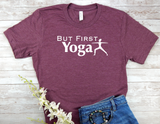 maroon but first yoga t-shirt for women