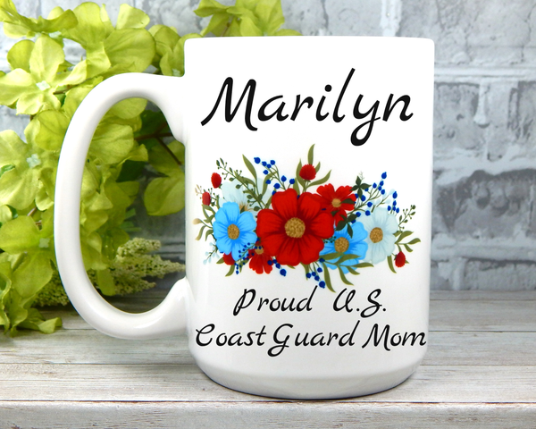 Personalized Coast Guard Mug - Coast Guard Mom Gifts - Military Mugs for Moms