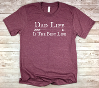 dad shirt dad life is the best life t-shirt birthday fathers day