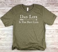 olive green dad shirt dad life is the best life t-shirt birthday fathers day
